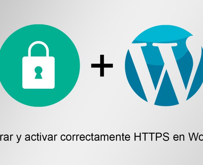 Configurar y activar correctamente HTTPS en Wordpress