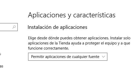 Windows 10 - Instalar aplicaciones que no son de la tienda de Windows 10 (Permitir aplicaciones de cualquier fuente)