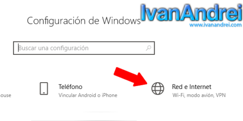 Windows 10 - Configuración - Red e Internet