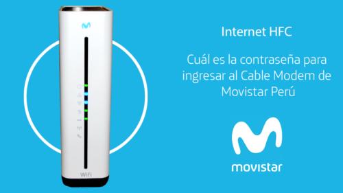 Contraseña del Cable Modem de Movistar (Perú)
