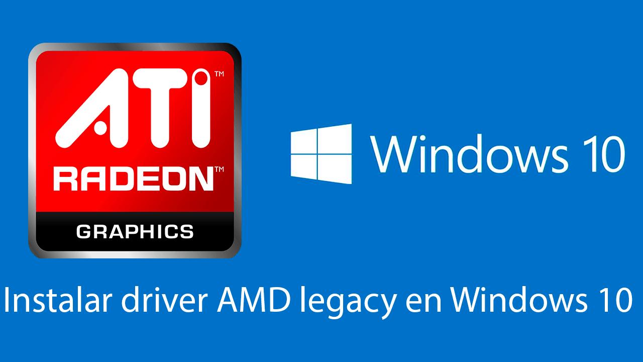 Instalar controlador AMD ATI en Windows 10