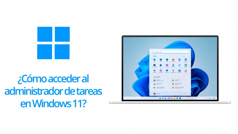 Cómo acceder al administrador de tareas en Windows 11