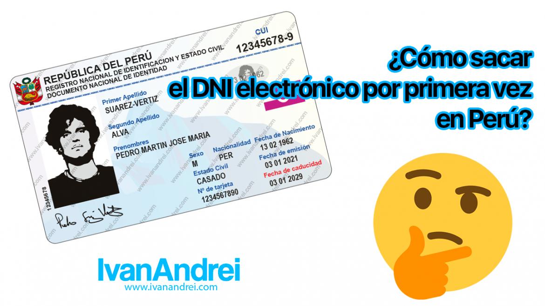 Cómo sacar el DNI electrónico por primera vez en Perú